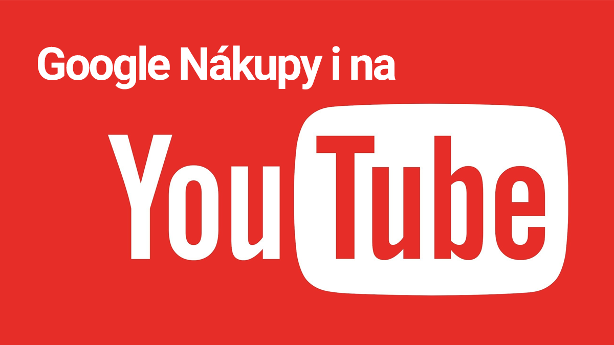 Google Nákupy Youtube